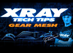 SMI XRAY News XRAY Tech Tips -Zahnradspiel