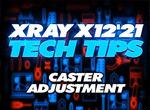 SMI XRAY News Xray Tech Tips X12 Caster Adjustment