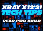 SMI XRAY News XRAY TechTip X12 rear pod build