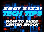 SMI XRAY News XRAY Tech Tips Center Shock X12