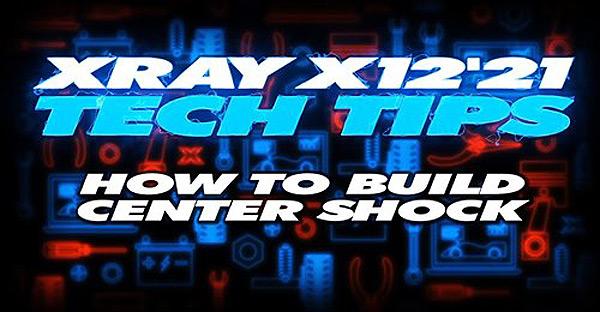 SMI XRAY News XRAY Tech Tips Center Shock X12
