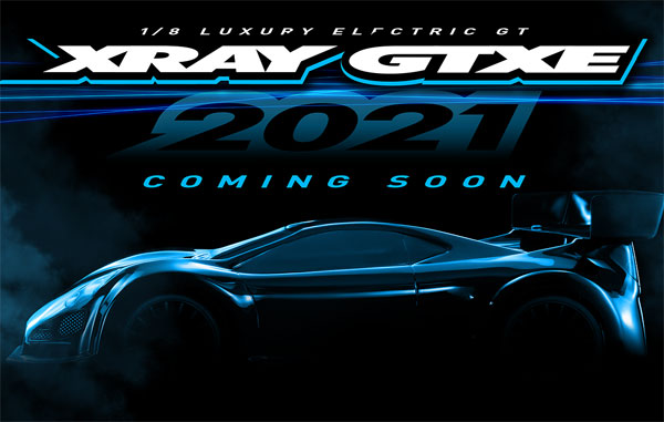 SMI XRAY News XRAY GTXE´21 Coming Soon