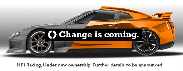 HPI Racing Change is coming