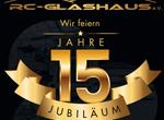 Veranstaltung RC Glashaus wird 15 Jahr alt